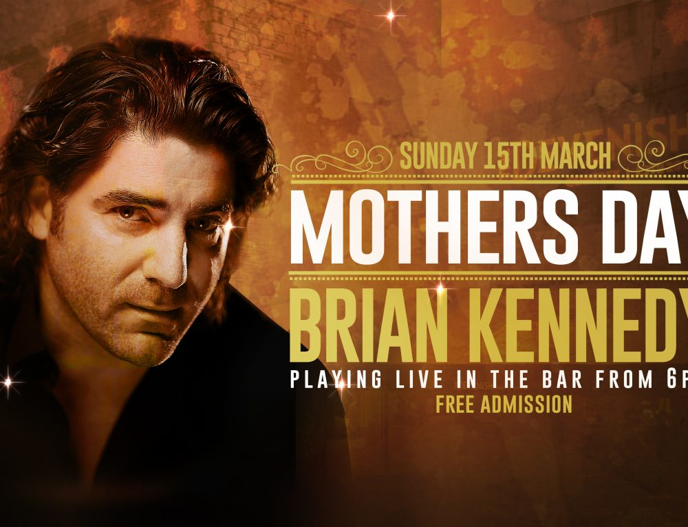 Brian Kennedy – Mothers Day 2015