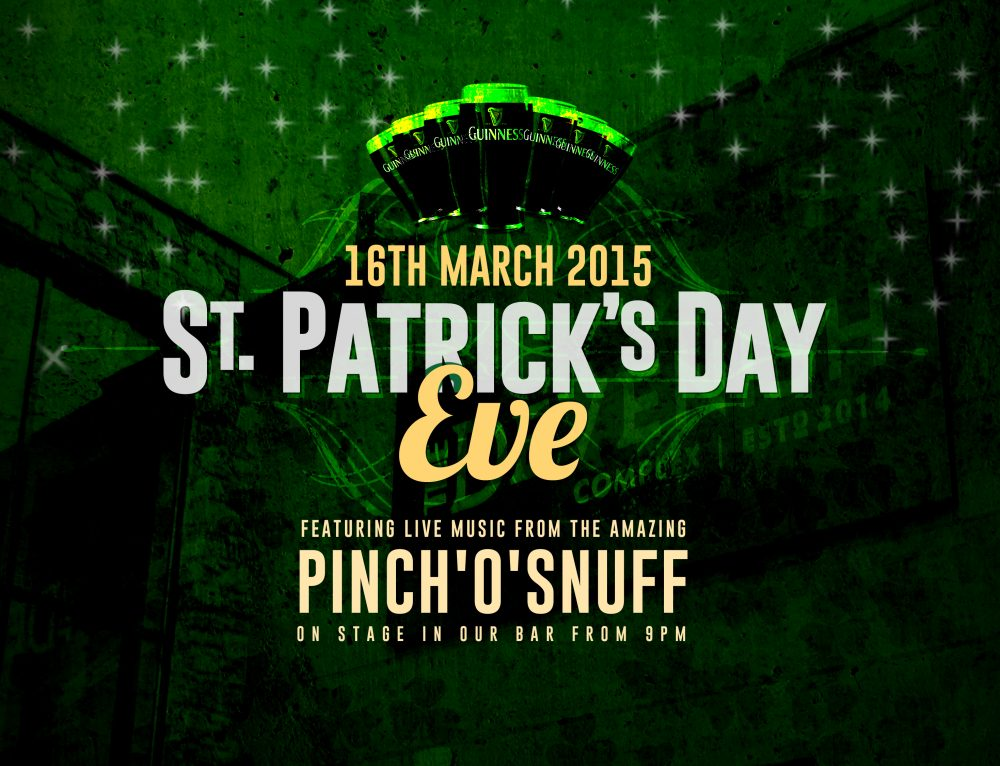 St Patricks Eve 2015